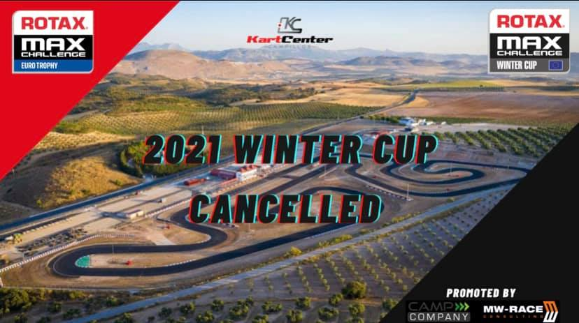 The 2021 Rotax MAX Challenge Winter Cup is cancelled